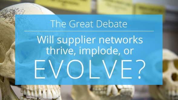 The-Great-Debate-Will-Supplier-Networks-Thrive,-Implode,-or-Evolve